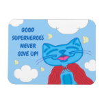 "Milo Blue Cat ""Good Superheroes Never Give Up!"" #2 Magnet"