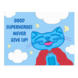 "Milo Blue Cat ""Good Superheroes Never Give Up!"" Postcard"