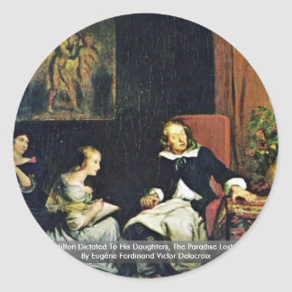 Milton dictó a sus hijas pegatina redonda