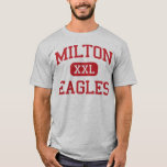 Milton - Eagles - High School - Alpharetta Georgia T-Shirt