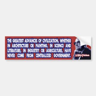 Milton Friedman on Civilization's Advances Bumper Sticker