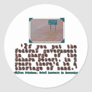 Milton Friedman Quote: Government Efficiency Stickers