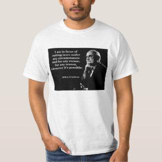 Milton Friedman Tax Cuts Quote T-shirts