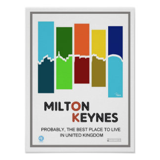 Milton Keynes The Best Place To Live poster print