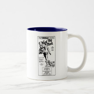 Milton Sills Doris Kenyon I WANT MY MAN movie ad Two-Tone Coffee Mug