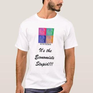 miltonfriedmaneconomist, It's the Economists St... T-Shirt