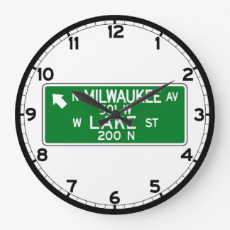 Milwaukee Avenue-Lake Street, Chicago, IL Sign Large Clock