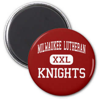 Milwaukee Lutheran - Knights - High - Milwaukee 2 Inch Round Magnet