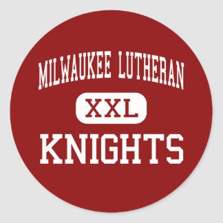 Milwaukee Lutheran - Knights - High - Milwaukee Classic Round Sticker
