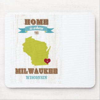 Milwaukee, Wisconsin Map – Home Is Where The Heart Mouse Pad