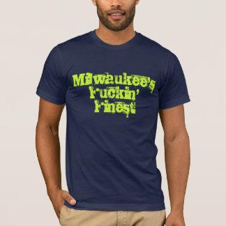 Milwaukee's Fuckin' Finest T-Shirt