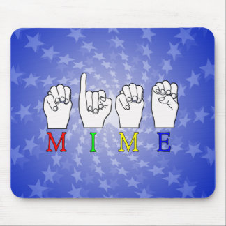 MIME ASL FINGERSPELLED NAME SIGN MOUSE PAD
