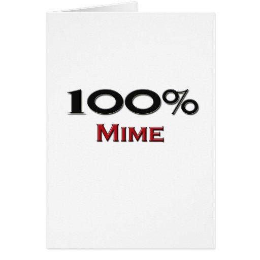 Mime del 100 por ciento tarjeta de felicitación