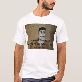 Mime Hate T-Shirt