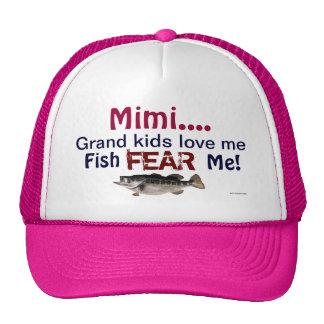 Mimi...Grand Kids Love Me Fish Fear Me Hat Trucker Hat