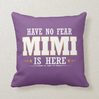 MIMI IS HERE THROW PILLOW