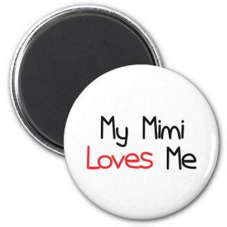 Mimi Loves Me 2 Inch Round Magnet