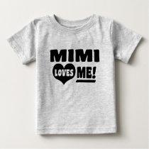 Mimi Loves Me Baby T-Shirt