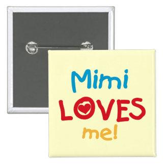 Mimi me ama las camisetas y los regalos pin