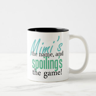 Mimi's the Name, and Spoiling's the Game Two-Tone Coffee Mug