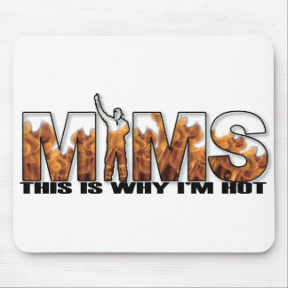 MIMS Mousepad - This is Why I m Hot Logo - Black