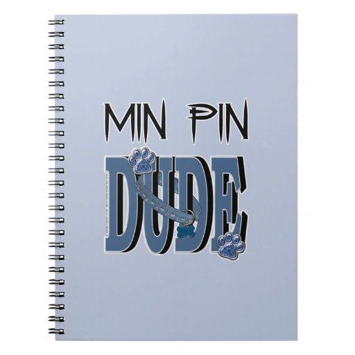 Min Pin DUDE Note Book