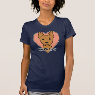 Min Pin Lover T-shirt