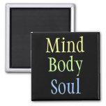 Mind Body Soul Magnet