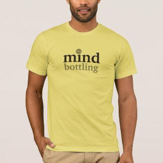mind bottling T-Shirt