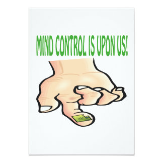 Mind Control Is Upon Us Card