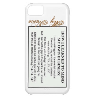 Mind My Own Business Iphone5 Case iPhone 5C Cases