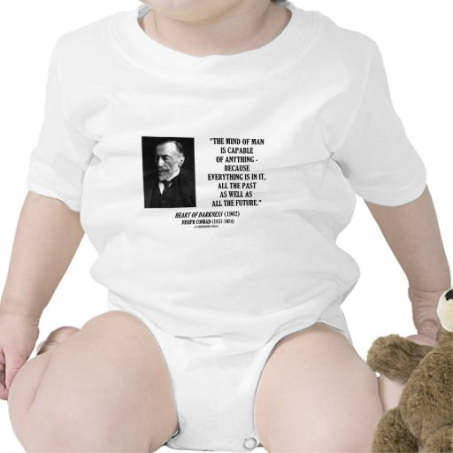 Mind Of Man Capable Of Anything Everything In It Baby Bodysuits