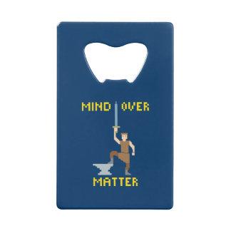 Mind Over Matter Credit Card Bottle Opener