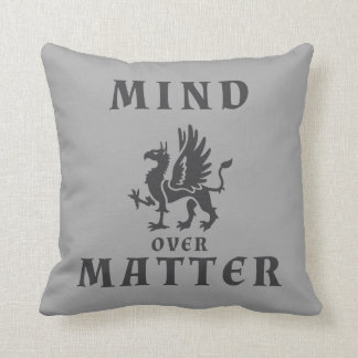 Mind Over Matter Griffin Throw Pillow
