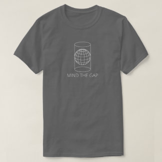 Mind the Gap (Cylindrical Projection - Dark) T-Shirt