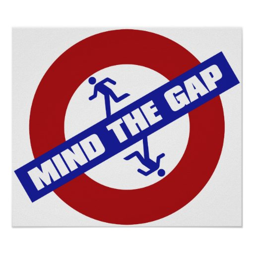MIND_THE_GAP POSTERS