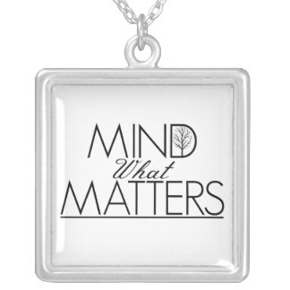 Mind What Matters - Silver Square Necklace