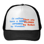 MIND wonder belief OPEN CLOSED Trucker Hats