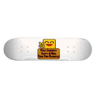 Mind Your Own Business Skateboard