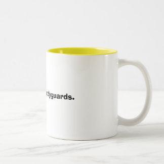 Minders are bodyguards. Two-Tone coffee mug