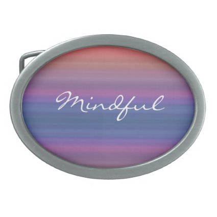 Mindful - Choose your own WORD for the year! Oval Belt Buckles