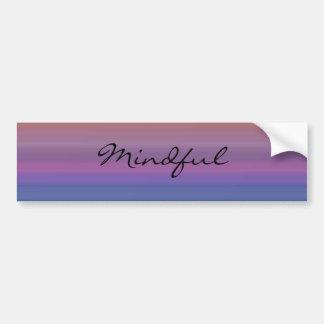 Mindful - Choose your own WORD for the year! Bumper Sticker