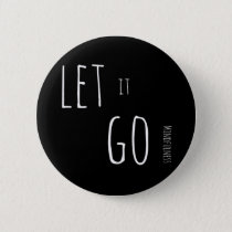 Mindfulness Gift LET IT GO Pinback Button