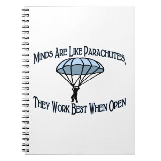 Minds Are Like Parachutes Notebook