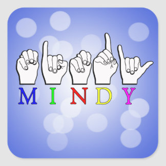 MINDY   NAME ASL FINGER SPELLED SQUARE STICKER