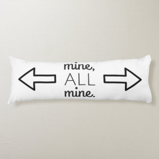 Mine All Mine Custom Background Color Body Pillow