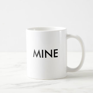 MINE COFFEE MUG