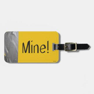 Mine! Luggage Tag