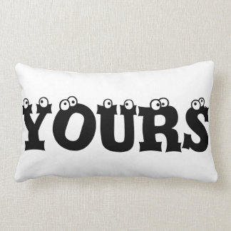 MINE YOURS Throw Pillow
