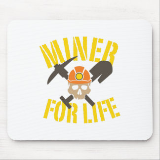 Miner For Life Mouse Pad